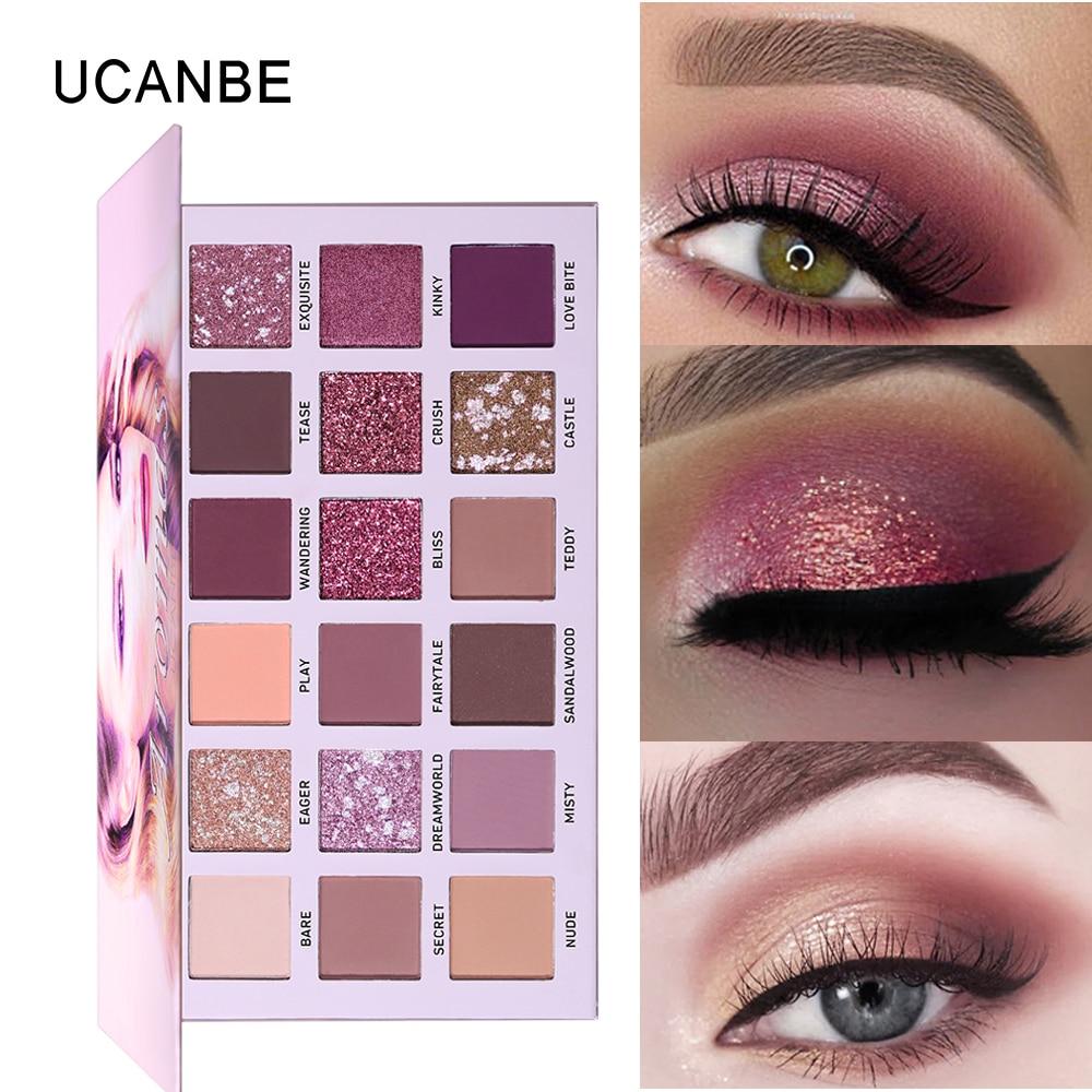 Eye Shadow Faithful Ucanbe Brand New Nude Eyeshadow Palette 18 Colors Glitter Matte Shimmer Shades Rosy Pink Eye Shadow Waterproof Beauty Makeup Kit