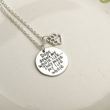 "Hot Fashion ""Dogs aren't my whole life,they make my life whole"" hollow Paw Letter pendant Necklace Jewelry Gift for Dog Lover"