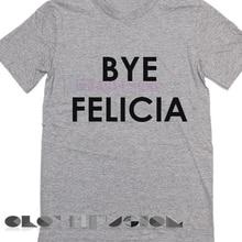 b477f306f Movie Quote T Shirts Bye Felicia Unisex Premium Shirt Printed T-shirt crew  neck short