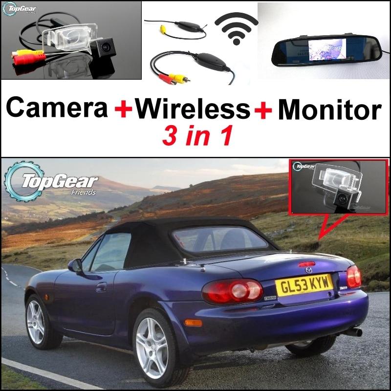 bb2a1aba827 3 in1 Специальный вид сзади Камера + Беспроводной приемник + зеркало  Мониторы Резервное копирование Парковка Системы для Mazda Miata MX-5 родстер
