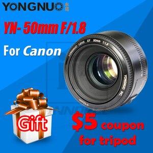 Image 1 - YONGNUO lente de enfoque automático fijo de gran apertura YN50MM F1.8 para cámara DSLR Canon 70D 5D mark III, marco completo, fotografía de retrato