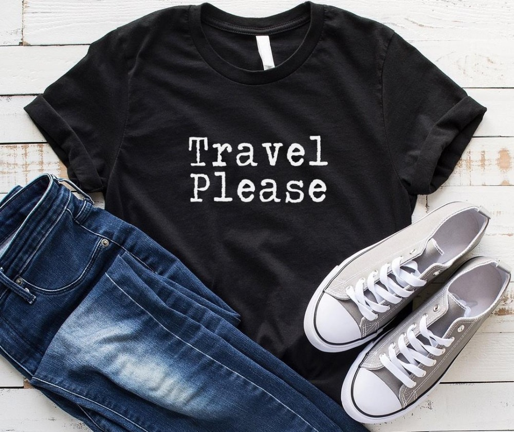 Travel Please Women Tshirt Cotton Casual Funny T Shirt For Lady Yong Girl Top Tee Hipster Tumblr Drop Ship S-161