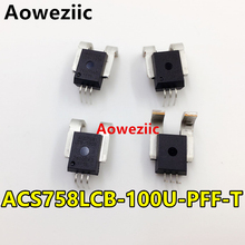 Aoweziic 1Pcs New Original Unidirectional Linear Current Sensor ACS758LCB-100U-PFF-T ACS758LCB-100U ACS758 40mV/1A