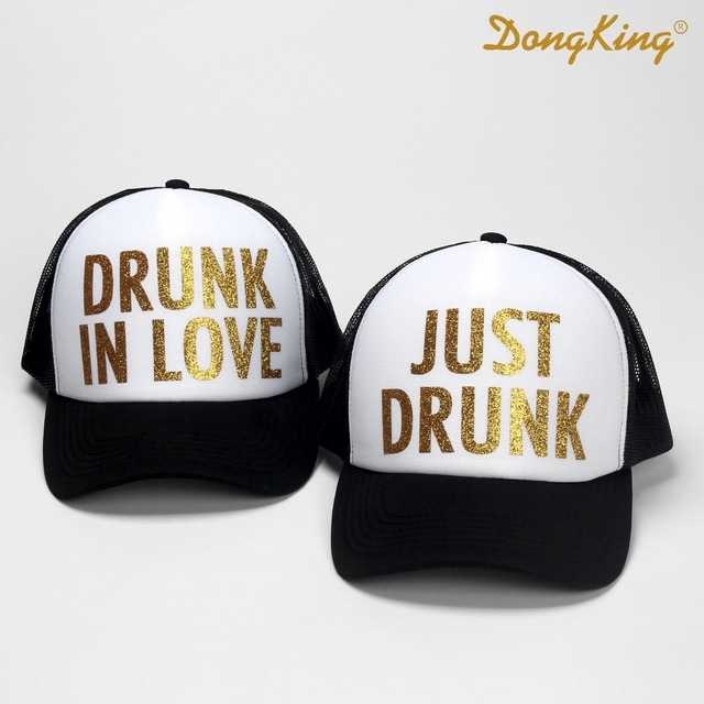 DongKing Fashion Trucker Hat JUST DRUNK Trucker Cap DRUNK IN LOVE Snapbacks  Top Quality Baseball Cap Wedding Gift for Couples 465c01a063e