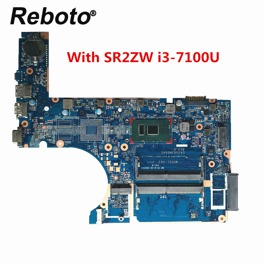 High quality Original For HP 450 G4 470 G4 Laptop Motherboard DA0X83MB6H0 With SR2ZW i3 7100U