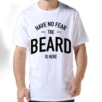 2017 The Beard Is Here Have No Fear Printed Premium Cotton Summer T Shirt Men Pattern