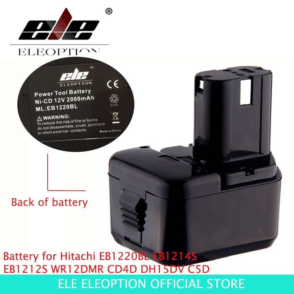 ELEOPTION 12V 2.0Ah 2000mAh Battery for Hitachi EB1220BL EB1214S EB1212S WR12DMR CD4D DH15DV C5D аккумулятор для hitachi bcc1215 eb1214l eb1214s eb1220bl eb1224 2000mah cameronsino