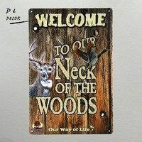 DL-Добро пожаловать в наш шею лесу Олово Признаки подарок Детские стены комнаты художественная роспись Плакат Бар craft Декор