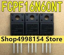 100% nuovo e Originale FCPF16N60NT FCPF16N60 16N60
