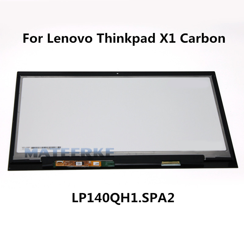 New Genuine 14 LCD Display Touch Screen Assembly LP140QH1 SPA2 with Touch For Lenovo Thinkpad X1 Carbon 2560X1440 00HN829