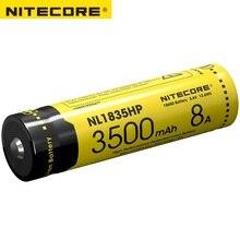 2017 Nitecore NL1835HP высокая производительность 18650 3500 мАч 3,6 В 12.6Wh 8A охраняемых литий-ионная Топ на пуговицах Батарея для устройств с высоким энергопотреблением