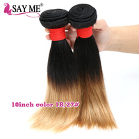 SAY ME Brazilian Straight Hair Bundles Ombre Human Hair Weave Two Tone 1B/27 10Inch Short Honey Blonde Remy Extensions