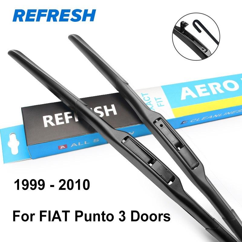 REFRESH Щетки стеклоочистителя для FIAT Punto Evo / Punto 3 двери / Punto 5 дверей / модель Grande Punto Год выпуска с 1999 по год - Цвет: 1999 - 2010 (3 door)