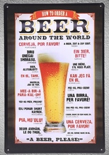 1 pc beer around world bar drink ice cold order shop store Tin Plate Sign wall man cave Decoration Art Poster metal vintage
