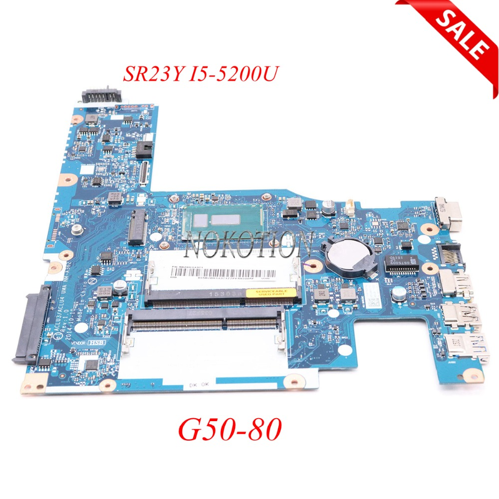 NOKOTION 5B20H14371 ACLU3 ACLU4 UMA NM-A362 For lenovo Ideapad G50-80 laptop mothebroard SR23Y I5-5200U DDR3L