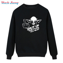 Winter Star Wars Shut Up The Fuck You Must Logo printing O Neck Men Darth Vader High-quality Clothing Fleece Hoodies Sweatshirt