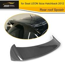 Углеродного волокна автомобиля задний багажник спойлер Крылья для сиденья Леон Ibiza Хэтчбек 2012