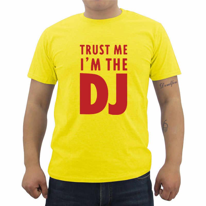 私を信頼私は dj おかしいプリント tシャツの男性の夏カジュアル半袖 o ネックコットン tシャツヒップホップストリート