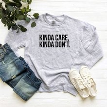 Sugarbaby Kind care kind don't Fashion Funny Tumblr Jumper Outfits Teens Gifts Jumper  Long Sleeve Sweatshirt Unisex Tops