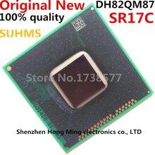 100% חדש DH82QM87 SR17C BGA ערכת שבבים