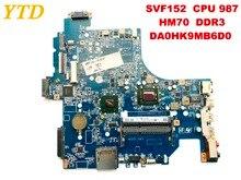 Оригинальный, для Sony SVF152 Материнская плата ноутбука Процессор 987 HM70 DDR3 DA0HK9MB6D0 испытанное хорошее Бесплатная доставка