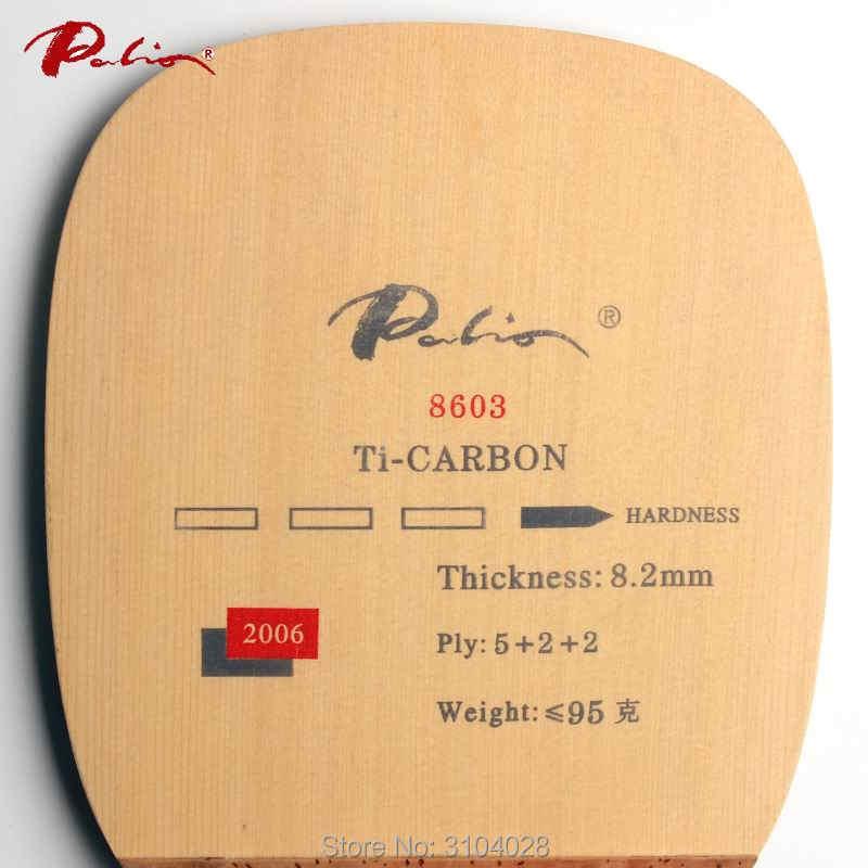 Palio resmi 8603 masa tenisi bıçağı Ti karbon selvi ahşap JS japon penhold hızlı saldırı döngü ile yüksek mukavemetli bıçak