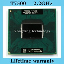 Lifetime warranty Core 2 Duo T7500 2.2GHz 4M 800 Dual Notebook processors Laptop CPU Socket PGA 478 pin Computer Original