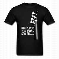 Fashion Bass Guitar Players Are Cool T Shirt Cotton Double Rhythm Electric Men Women O Neck