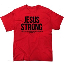 Christian T Shirt  Jesus Strong