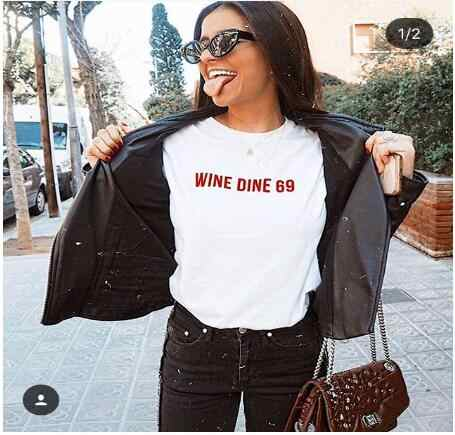 ed7e3719852 Wine 69 T Shirt Aesthetic Clothing Feminist Gift tshirt Feminism Summer  style fashion clothes tees tops
