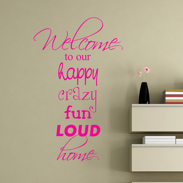 Mix Wholesale Order Welcome To Our Happy Crazy Fun Loud Home Wall