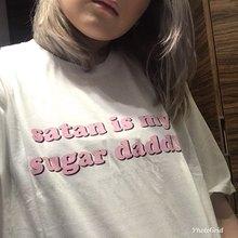 PUDO HJN szatan jest moim Sugar Daddy Tumblr dziewczyny koszula estetyczne ubrania cukru koszulki dla dzieci Kawaii T Shirt wysokiej jakości dziewczyny T Shirt tanie tanio Kobiety Topy Tees COTTON Na co dzień Suknem Krótki NONE REGULAR Drukuj O-neck