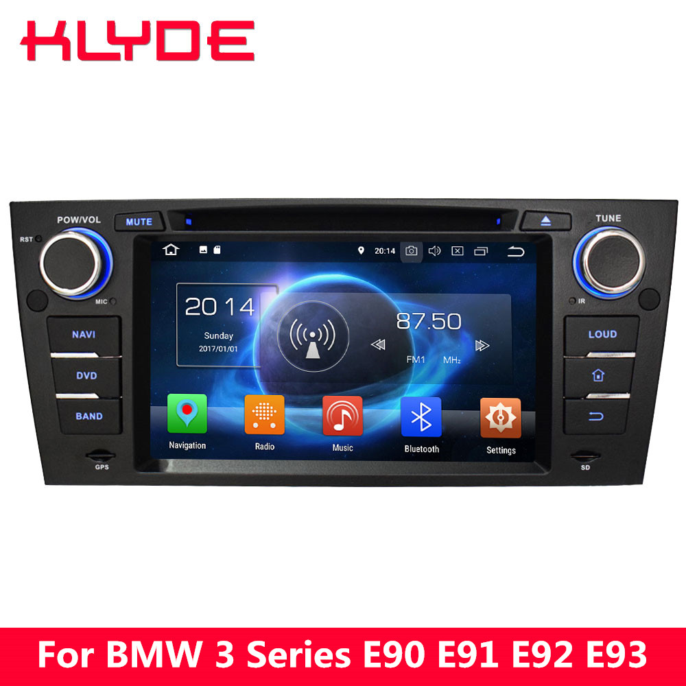 KLYDE 7&#8243; 4G Android 8.0 7.1 6.0 Octa Core 4GB RAM Car DVD Player For <font><b>BMW</b></font> 3 Series <font><b>E90</b></font> Saloon E91 Touring E92 Coupe E93 Cabriolet