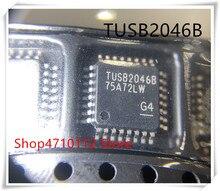 NEW 10PCS/LOT  TUSB2046BVF TUSB2046B TUSB2046 QFP-32  IC