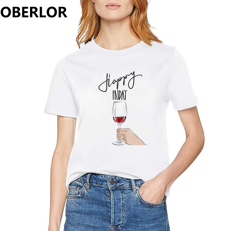 OBERLOR Women Graphic T <font><b>Shirt</b></font> Cheers To Friday and <font><b>Wine</b></font> Summer Tops Tees Femme Hipster Clothes Streetwear Harajuku Tshirt image