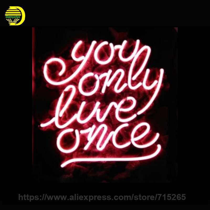 YOU ONLY LIVE ONCE Neon Sign Glass Tube Neon TUBES RED Recreation Handcrafted Indoor PUB Meta Sign Gifts Display Iconic 17x14