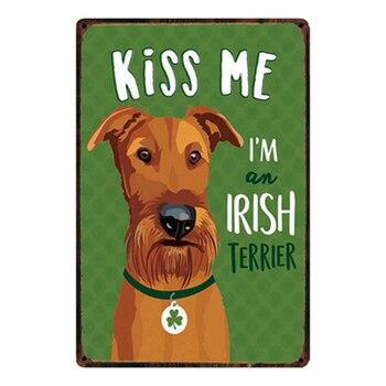 [Kelly66] Kiss Irish Terrier cartel de Metal de estaño decoración del hogar Bar pintura de arte de pared 20*30 CM tamaño y-2149