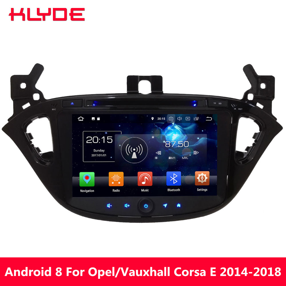 KLYDE Octa Core 4G Android 8.0 7.1 4GB RAM 32GB ROM BT Car DVD Multimedia Player For <font><b>Opel</b></font>/Vauxhal <font><b>Corsa</b></font> <font><b>2014</b></font> 2015 2016 2017 2018 image