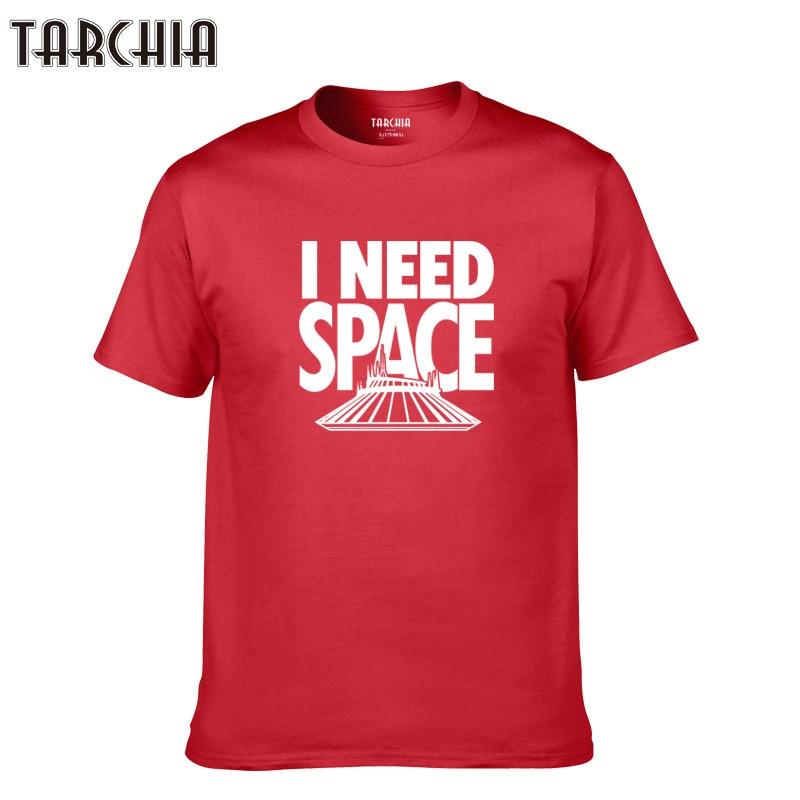 TARCHIA new sleeve brand t-shirt men 2018 boy summer t shirt plus i need space casual homme new short cotton top tee tshirt