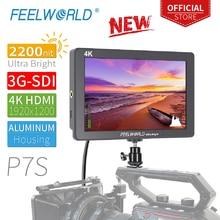 FEELWORLD P7S 7 אינץ 2200nit Ultra בהיר 3G SDI על מצלמה שדה אלומיניום עיצוב פוקוס לסייע 4K HDMI DC פלט