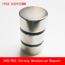 1PCS N45 N52 round magnet D30*20mm Super strong rare earth neodymium magnets diameter 30X20mm