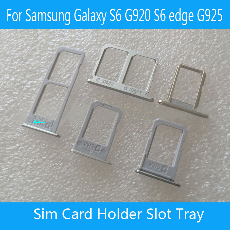50 pcs/lot Original SIM Card Tray Holder Slot for Samsung Galaxy S6 G920 S6 edge G925 SIM Holder Slot Tray Container Adapter