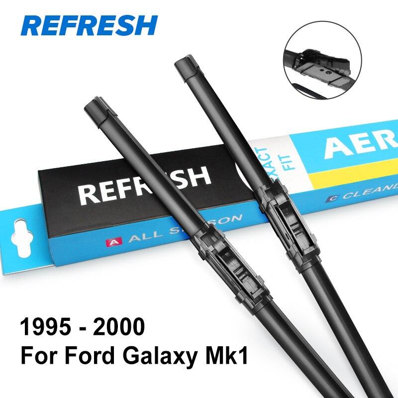 REFRESH Щетки стеклоочистителя для Ford Galaxy Fit Heavy Duty Hook / Side Pin / кнопка / зажимной язычок Модель Год с 1995 по год - Цвет: 1995 - 2000 ( Mk1 )