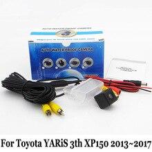 Для Toyota YARiS 3-й XP150 2013 ~ 2017/RCA AUX Проводной Или Беспроводной автомобильная Стоянка Камеры/HD CCD Ночного Видения Авто Камера Заднего вида