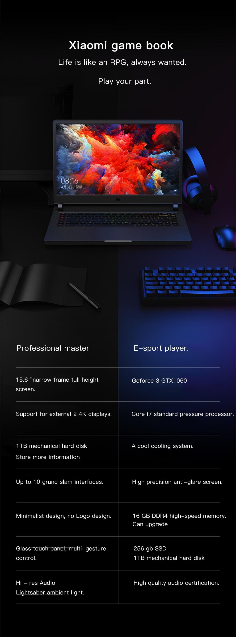 Xiaomi Mi Gaming Notebook 15.6 Intel Core 8G+1258G/16G 256GB Windows 10 Quad-core NVIDIA GeForce GTX 1060 I7-7700HQ 13