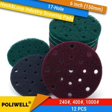 12PCS 6 Inch 150mm 17 Hole Round Hook&Loop Industrial Scouring Pads Heavy Duty 240#/400#/1000# Nylon Polishing Pad for Cleaning