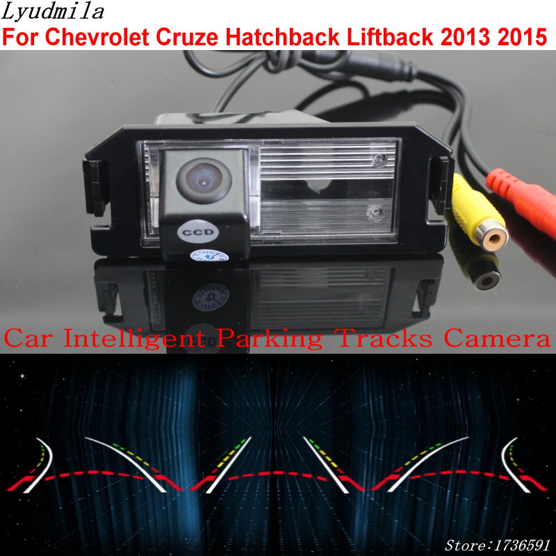 цены Lyudmila Car Intelligent Parking Tracks Camera FOR Chevrolet Chevy Cruze Hatchback Liftback 2013 2015 Reverse Rear View Camera