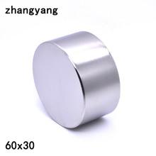 1 шт. неодимовый магнит ZHANGYANG 60x30 мм, металлический Галлий, новые суперпрочные круглые магниты 60*30, неодимио магнит, мощный постоянный