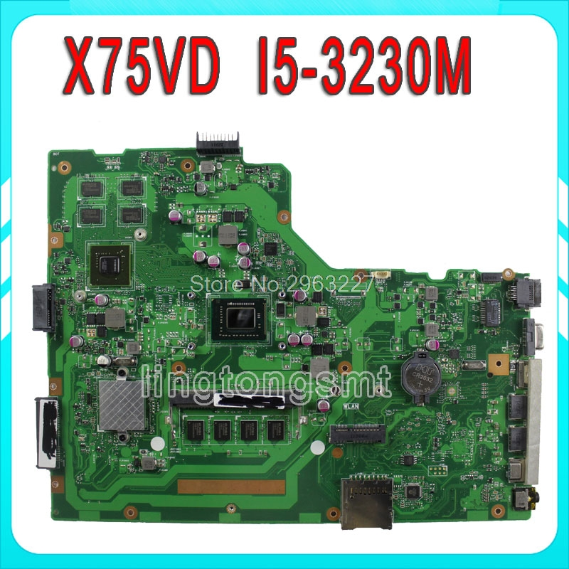 for ASUS X75VD X75VB R704V Laptop Motherboard 4GB RAM X75VC REV 2.0 I5-3230M PM 60NB0240 X75VB REV:2.0 Fully Tested & work well free shipping x75a 4g ram mainboard for asus r704v x75vd x75a x75a1 x75v x75vb x75vc laptop motherboard hm76 60 ndomb1501 b06