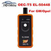 Para GM/Opel Auto TPMS herramienta de reinicio OEC-T5 EL50448 EL 50448 herramienta de Sensor de presión de neumáticos automotrices para vehículos de la serie GM